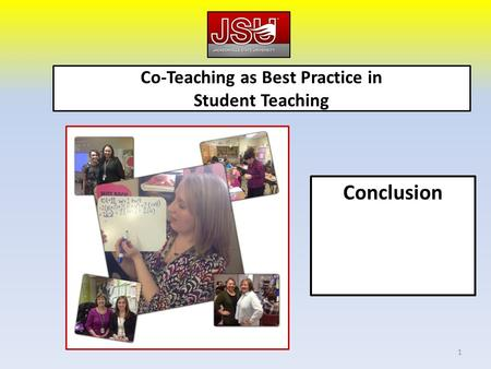 Co-Teaching as Best Practice in Student Teaching Conclusion 1.