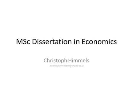 MSc Dissertation in Economics