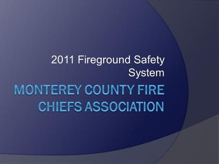 Monterey County Fire Chiefs Association