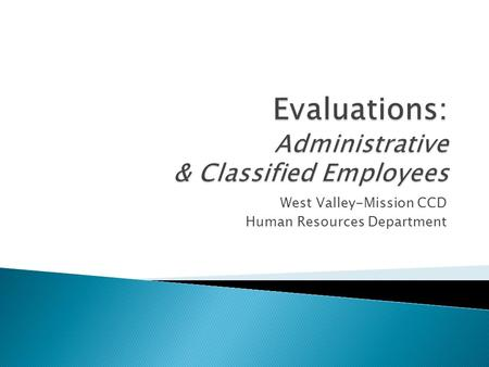 Evaluations: Administrative & Classified Employees