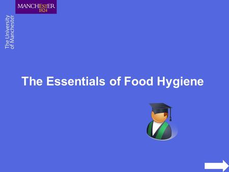 The Essentials of Food Hygiene