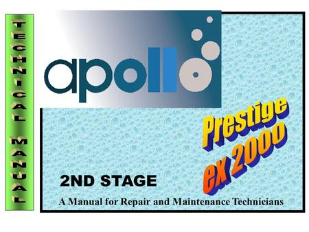 Prestige ex 2000 TECHNICAL MANUAL 2ND STAGE