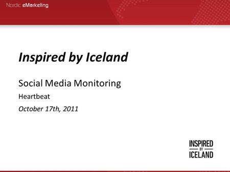 Inspired by Iceland Social Media Monitoring Heartbeat October 17th, 2011.