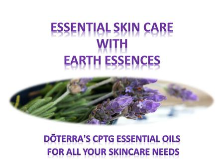 Essential Skin Care with Earth Essences