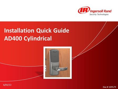 Installation Quick Guide AD400 Cylindrical 6/01/13 Doc # 109579.