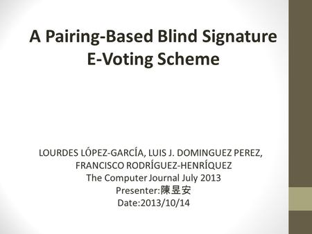 A Pairing-Based Blind Signature