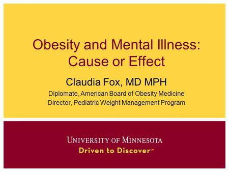 <strong>Obesity</strong> and Mental Illness: Cause or Effect