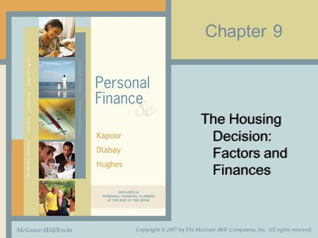 The Housing Decision: Factors and Finances