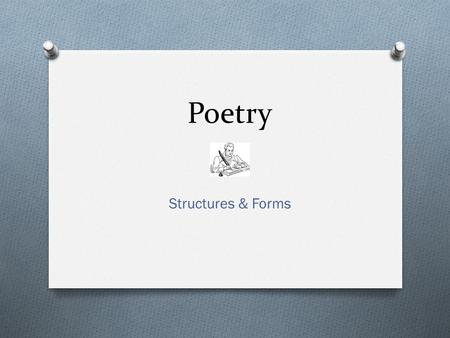 Poetry Structures & Forms.