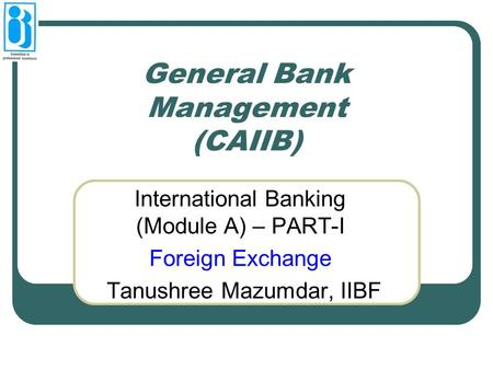 General Bank Management (CAIIB)