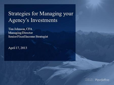 Strategies for Managing your Agency's Investments