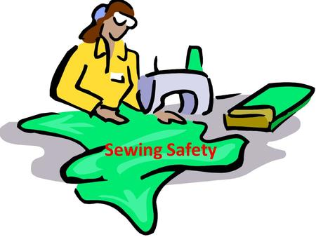 Sewing Safety.