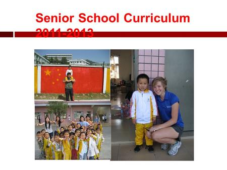Senior School Curriculum 2011-2013. What you need to know……. 1.The different curriculum pathways available in the Senior School. 2.How your learning style.