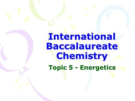 International Baccalaureate Chemistry