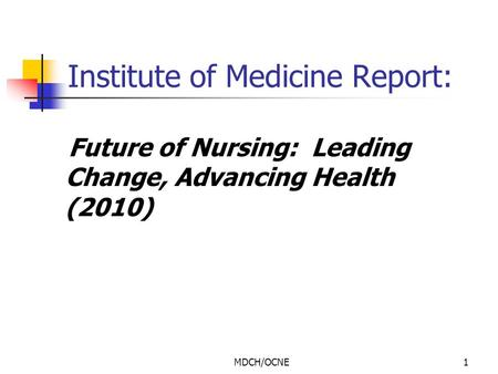 Institute of Medicine Report: