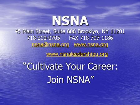 NSNA 45 Main Street, Suite 606 Brooklyn, NY 11201 718-210-0705FAX 718-797-1186