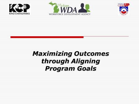 Maximizing Outcomes through Aligning Program Goals.