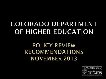  Objective  Policy review timeline  Overview of current admissions policy and recommendations  Overview of current remedial policy and recommendations.