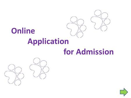Online Application for Admission. Access the Online Application: www.uni.edu.