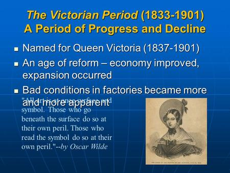 The Victorian Period ( ) A Period of Progress and Decline