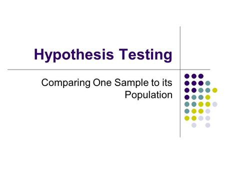 Comparing One Sample to its Population