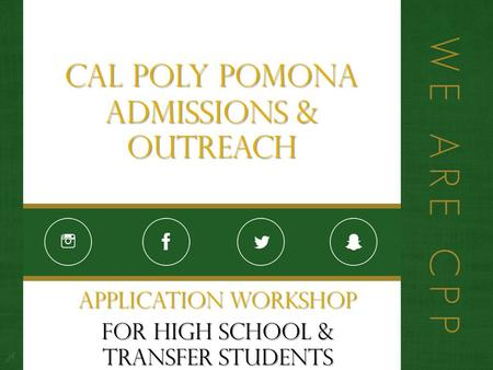 Cal Poly Pomona Admissions & Outreach Application Workshop For High School & Transfer Students.