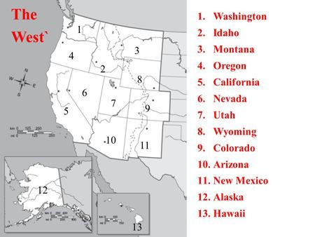 The West` Washington Idaho 1 Montana Oregon California 3 4 Nevada Utah