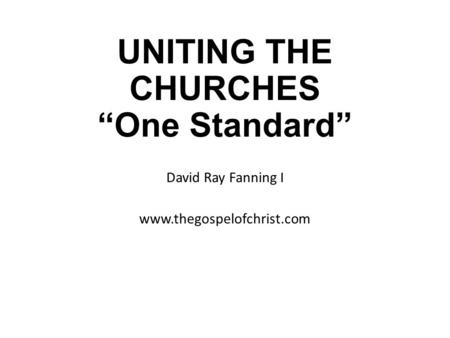 "UNITING THE CHURCHES ""One Standard"""