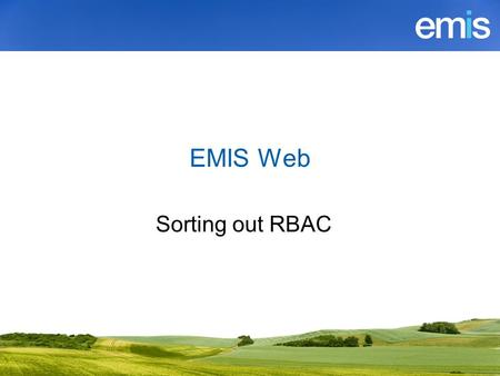 EMIS Web Sorting out RBAC.
