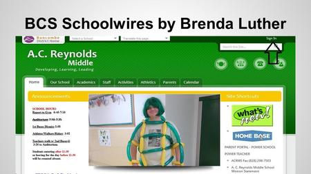 BCS Schoolwires by Brenda Luther. User Name and Employee Password.