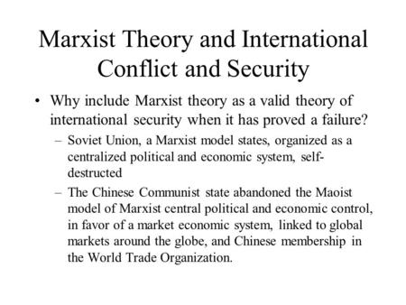 Marxist Theory and International Conflict and Security