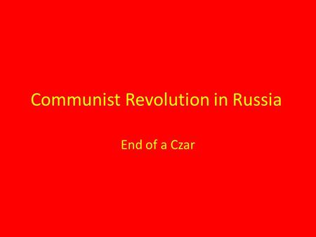 Communist Revolution in Russia