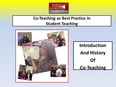 Co-Teaching as Best Practice in Student Teaching Introduction And History Of Co-Teaching 1.