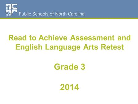 Read to Achieve Assessment and English Language Arts Retest Grade 3 2014.