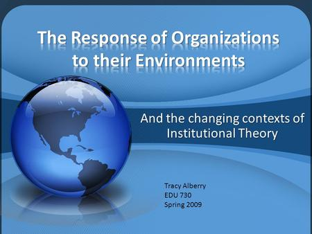 The Response of Organizations to their Environments