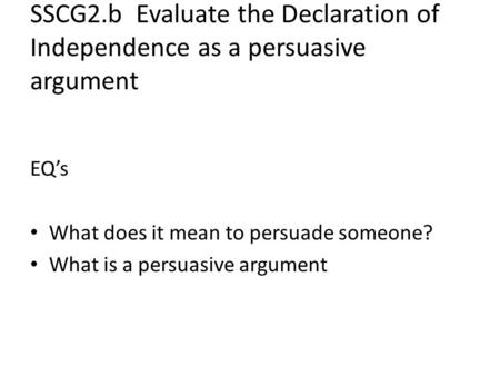 EQ's What does it mean to persuade someone?