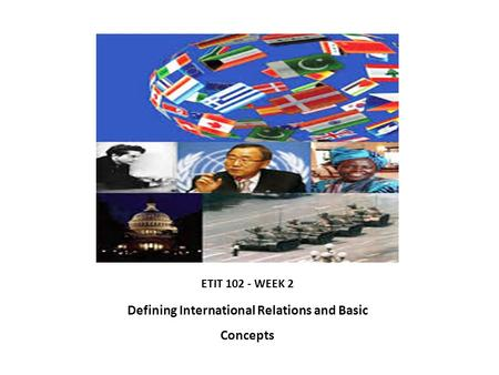 Defining International Relations and Basic Concepts