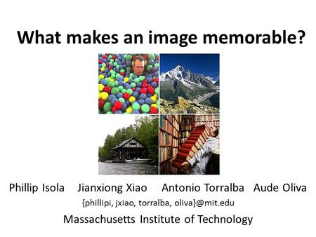 What makes an image memorable?