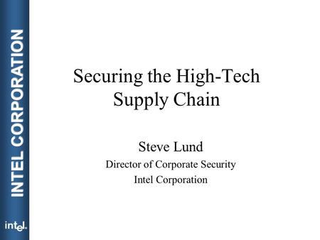 Securing the <strong>High</strong>-Tech Supply Chain