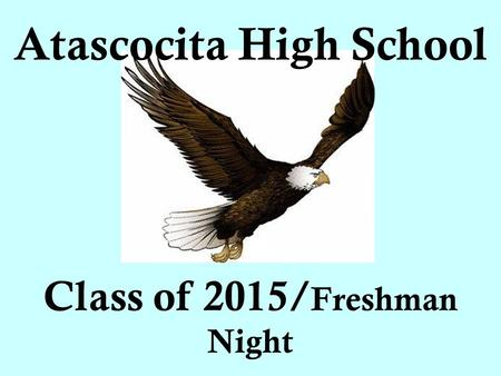 Atascocita High School Class of 2015/ Freshman Night.