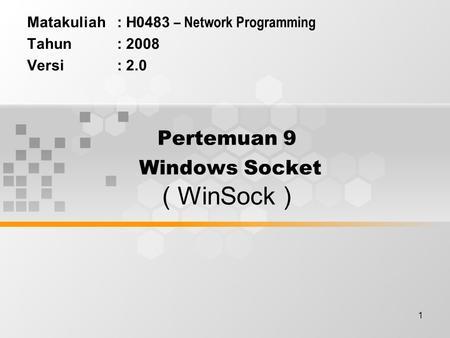 Sockets The Standard Network Programming API Agenda