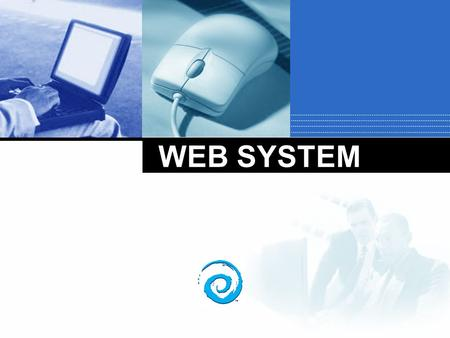 Company LOGO WEB SYSTEM. Components of a Generic Web Application System.