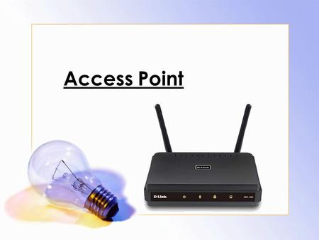 Access Point  .