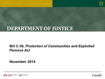 Bill C-36, Protection of Communities and Exploited Persons Act November 2014.