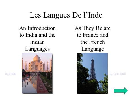 Les Langues De l'Inde An Introduction to India and the Indian Languages As They Relate to France and the French Language Taj MahalLa Tour Eiffel.