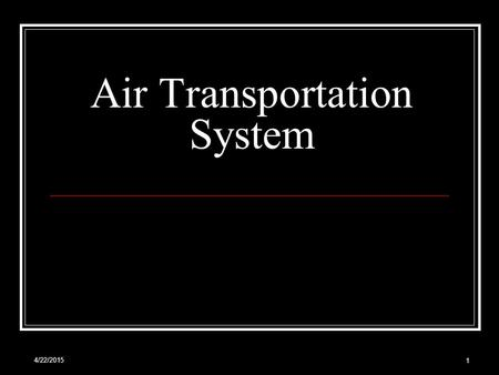 Air Transportation System