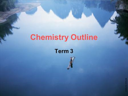 Chemistry Outline Term 3. The Topics 1. The Periodic Table of Elements ☺Chapter 16, Page 283-300 Chemistry Matters ☻Bab 3, Kimia SMA ESIS 2. Chemical.