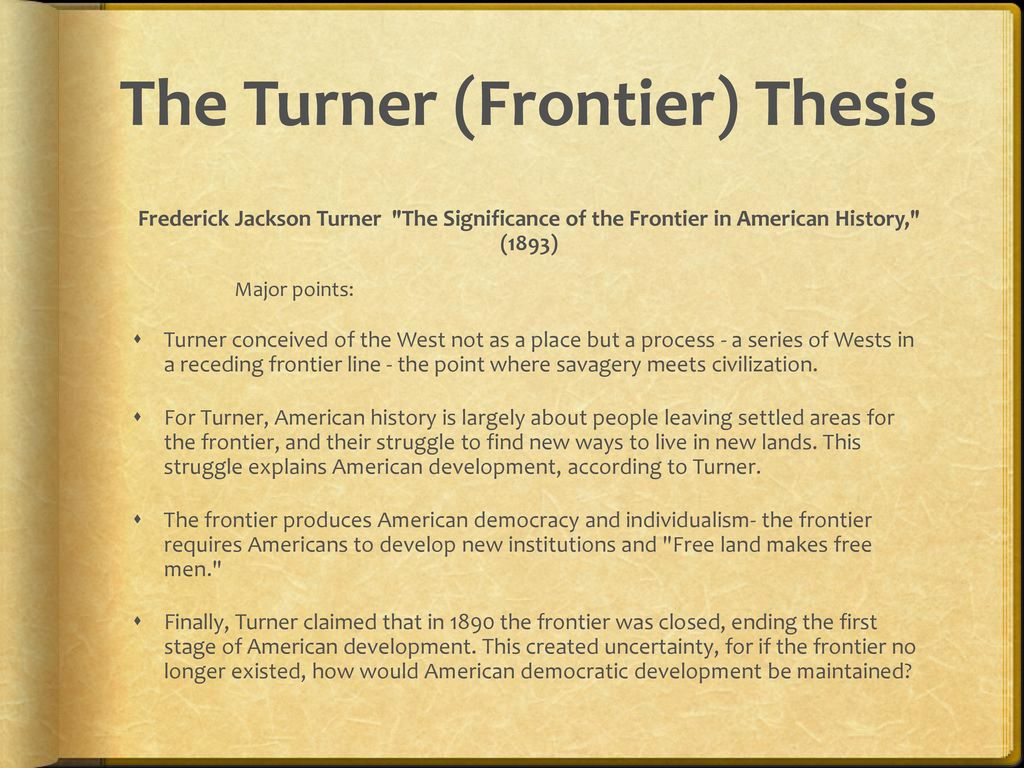 Frederick jackson turner frontier thesis full text pay for my university essay on usa
