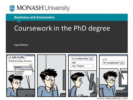 Business and Economics Coursework in the PhD degree Ingrid Nielsen.
