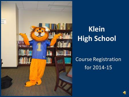 Klein High School Course Registration for 2014-15.